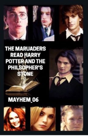 The Marauders read Harry Potter and the Philosopher's Stone by Mayhem_06