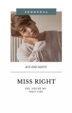 miss right。 by joonsoul