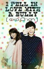 I FELL IN LOVE WITH A BULLY [ COMPLETED ] by MITCH_ANNE_CHEN