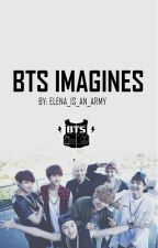 BTS Imagines by Elena_Is_An_Army