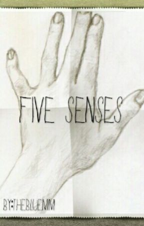 Five Senses by TheBlueMM