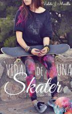 Vida de una skater by VioletaJMurillo