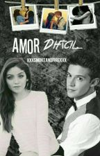 Amor Dificil ♥♥ -- Lutteo [Pausada]  by XxxSmokeAndFireXxx