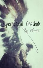 Supernatural Oneshots by K9Effect
