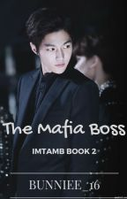 IMTAMB 2: The Mafia Boss by Bunniee_16