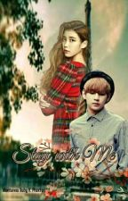 STAY WITH  ME [slow update] 😴 by SHINNY_WP