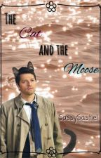 The Cat and The Moose || Sastiel AU by SassySastiel