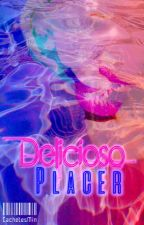 Delicioso Placer (Yaoi) by CachetesMin