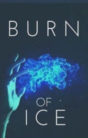 Burn of Ice by hollyrivergirl