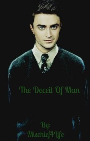 The Deceit of Man - Conversations And Consorts - Wattpad