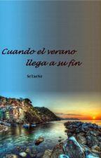 Cuando el verano llega a su fin. by SeTaeNe