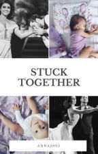 Stuck Together by reagan5005