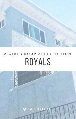 royals // gg. applyfic - open