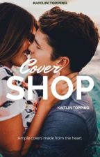 Cover Shop {CFCU} by kaitlintopping