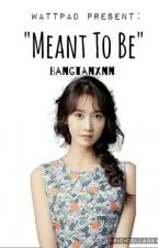 Meant To Be  by Bangtanxnn