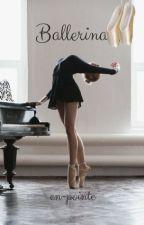 Ballerina♡ by en-pointe