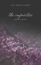 the impurities by palesiren