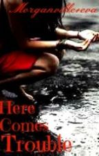 Here Comes Trouble (A Morganville fanfic set after Daylighters) by HugglesWithMikey