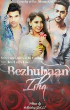 Manan: Bhezhubaan Ishq by mukti_hunnie