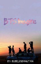 BTS Imagines by Bubblesbangtan