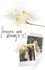 Forever & Always by RowbrinaBabe