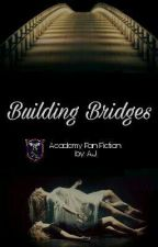 Building Bridges by AJ_Padilla01