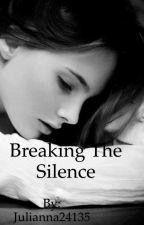 Breaking The Silence  by Julianna24135
