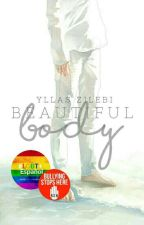 Beautiful Body (Yaoi/Gay) by _DrawingLover_