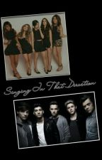 Singing In That Direction (A 1D and 5H Fan-Fiction) by MissStayBreezie
