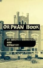 Orphan Book by Bostonterrier007