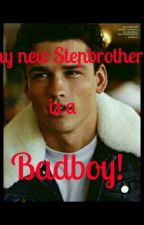 my new Stepbrother is a Badboy! by jikook-132