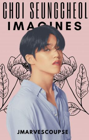 Choi Seungcheol Imagines by JMarvescoupse