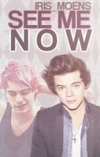 See Me Now (Mirry: Harry Styles&Michael Clifford) by Mirry_Iris
