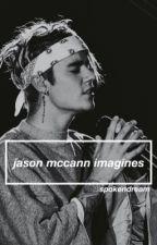 Jason McCann Imagines by SpokenDream