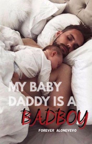 My Baby Daddy Is A Badboy