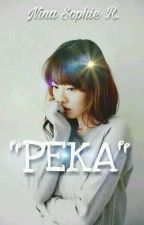 PEKA by WillyXO