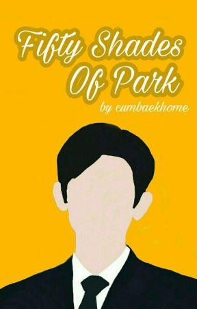 [EDITING] Fifty Shades Of Park | chanbaek by cumbaekhome