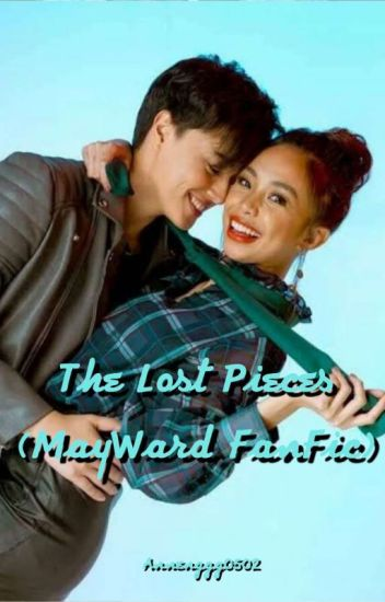 The Lost Pieces (MayWard Fanfic)