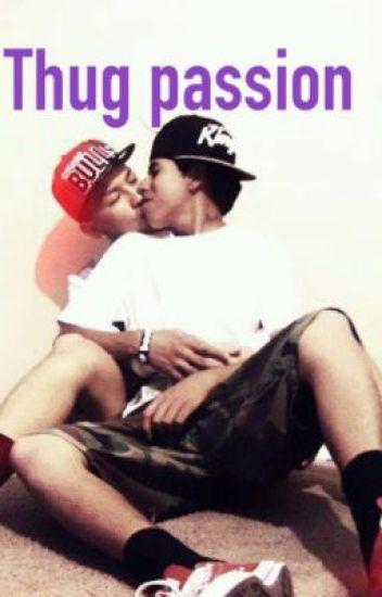 Thug passion(boyxboy)