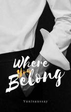 Where You Belong by YuniSaussay