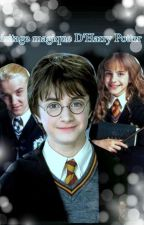 L'heritage magique d'Harry Potter  by dreaming-of-writing