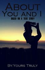 About You and I (Lesbian Story) by yerlover