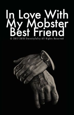 In Love With My Mobster Best Friend (mxmxm) by eternitytotry