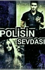 POLİSİN SEVDASI  by yagmurrdn