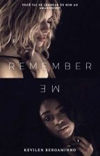 Remember me - Norminah    by KevilenBergaminho