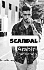 Scandal (Ziall) Arabic translation  by zaddy_zayne
