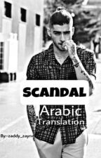 Scandal (Ziall) Arabic translation  by zaddy_zayne
