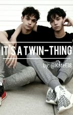 """It's A Twin-Thing"" // Dobre Twins by KateEl8"