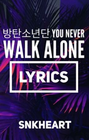 BTS (방탄소년단) - You Never Walk Alone Lyrics - Lost