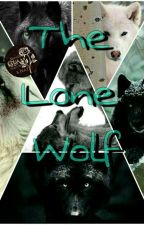The Lone Wolf [BoyxBoy] (slow Updates) #wattys2017  by cute_and_creepy